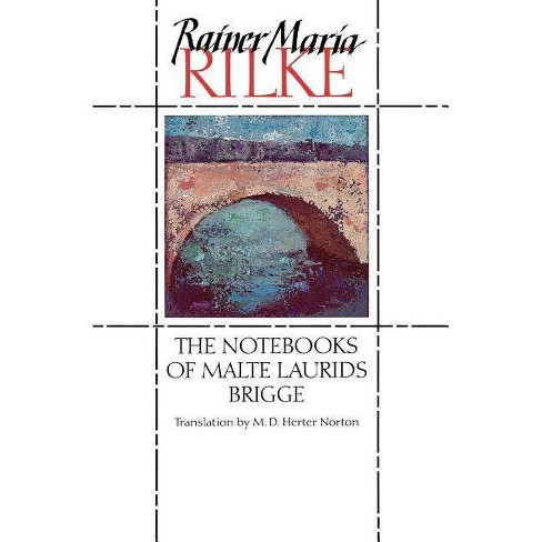 The Notebooks of Malte Laurids Brigge - by  Rainer Maria Rilke (Paperback) - image 1 of 1