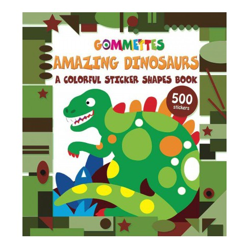 Amazing Dinosaurs - (Gommettes) (Paperback) - image 1 of 1