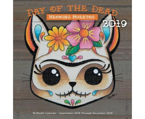 Day of the Dead - Meowing Muertos 2019 Calendar -  (Paperback) - image 1 of 1