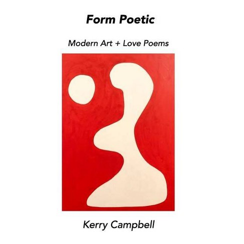Metaphorical Relationships - Art + Love Poems - by  Kerry Campbell (Paperback) - image 1 of 1
