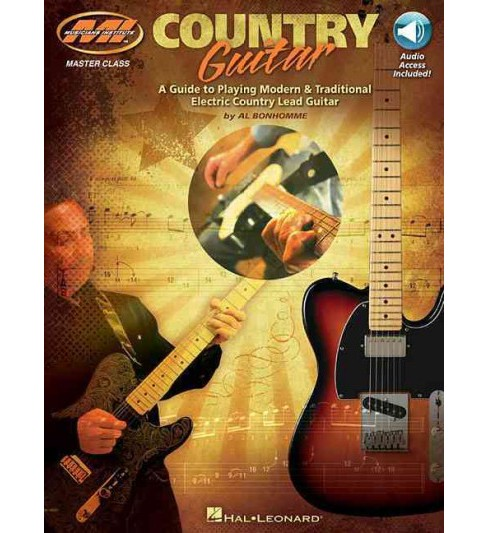 Country Guitar : A Guide to Playing Modern & Traditional Electric Country Lead Guitar (Paperback) (Al - image 1 of 1