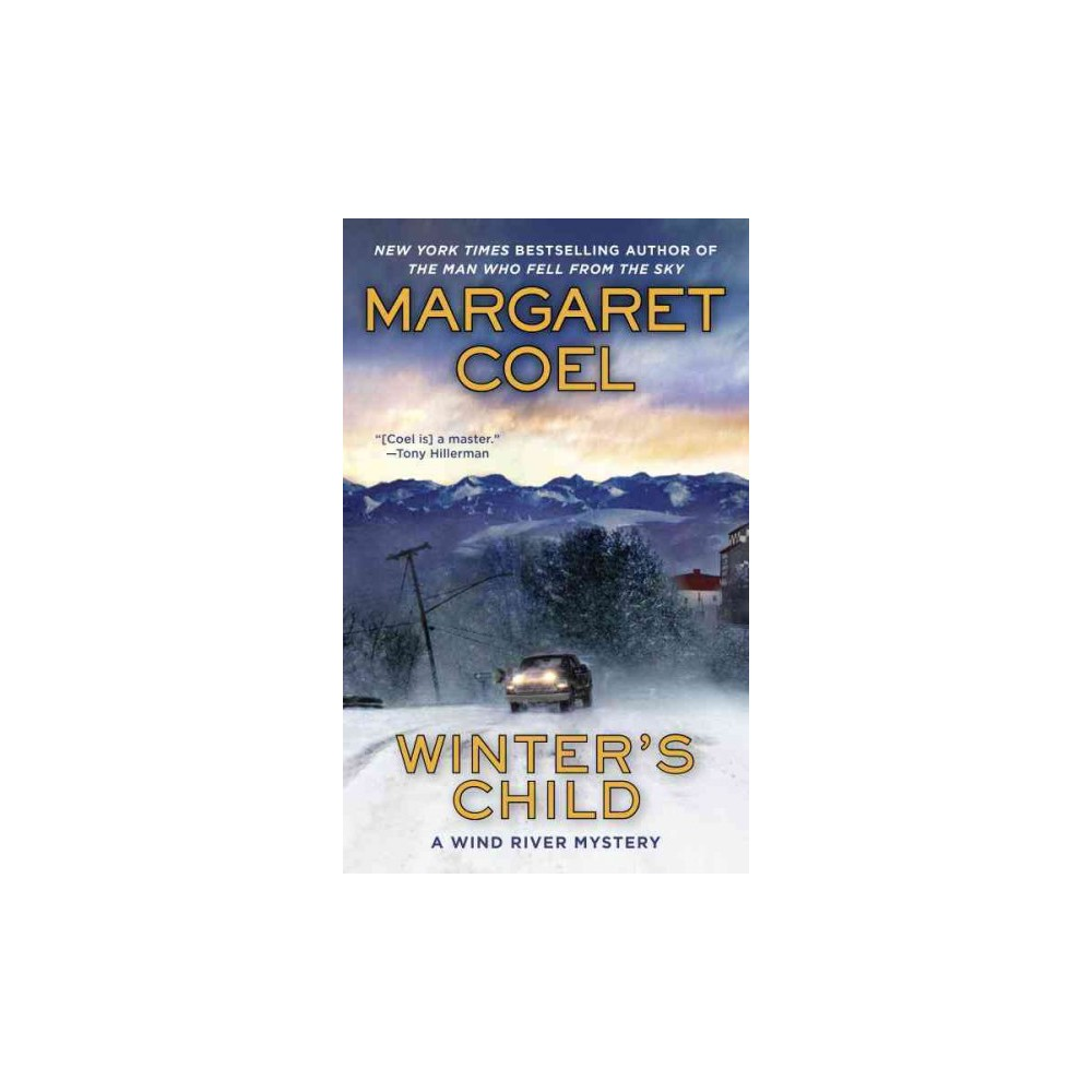 Winter's Child - Reprint (Berkley Prime Crime) by Margaret Coel (Paperback)