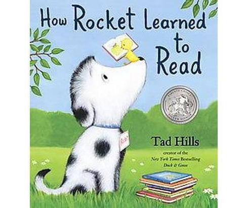 How Rocket Learned to Read (Hardcover) (Tad Hills) - image 1 of 1