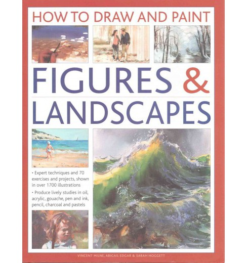 How to Draw and Paint Figures & Landscapes : Expert Techniques and 70 Exercises and Projects Shown in - image 1 of 1