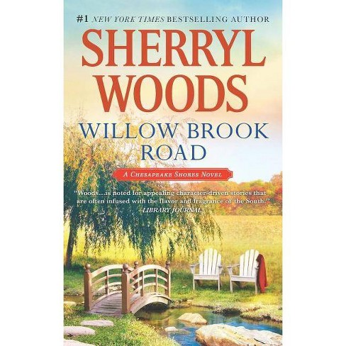 Willow Brook Road (Chesapeake Shores) (Reprint) (Paperback) by Sherryl Woods - image 1 of 1