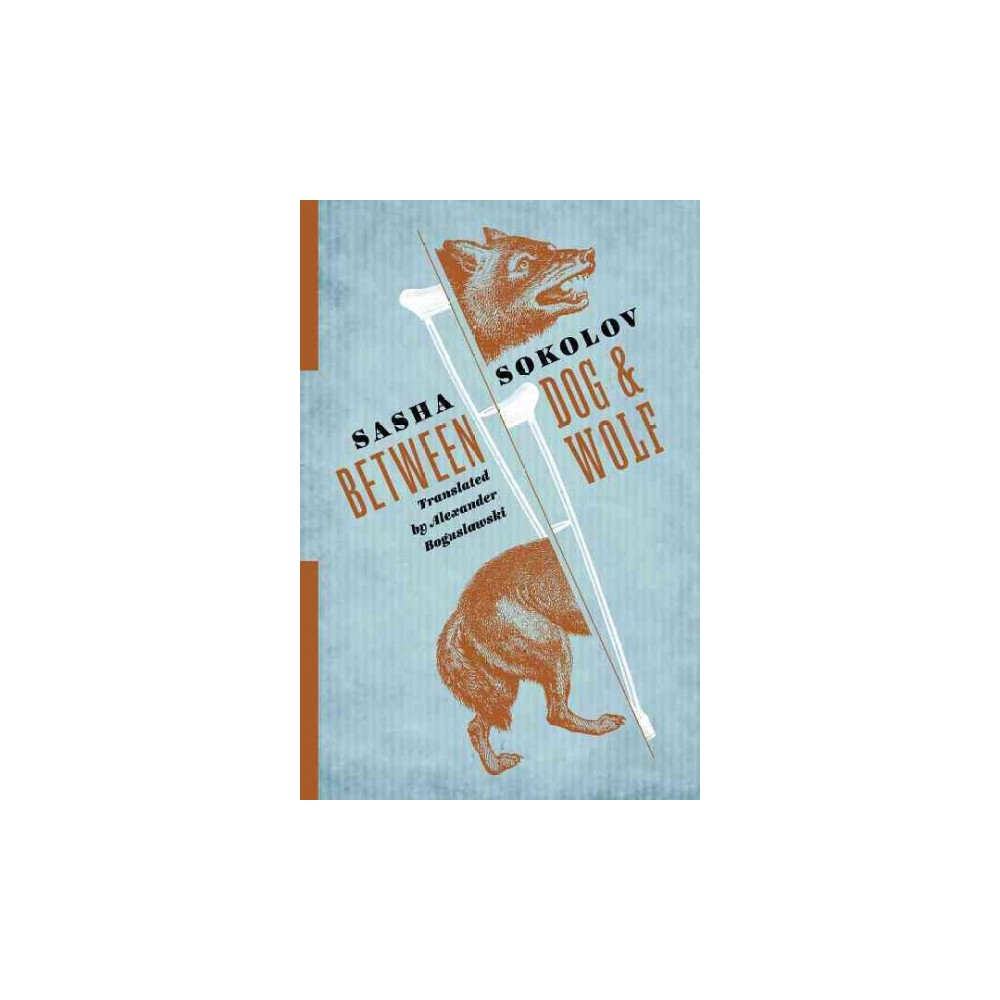 Between Dog & Wolf (Paperback) (Sasha Sokolov)