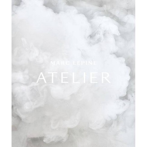 Atelier - by  Marc Lepine (Hardcover) - image 1 of 1
