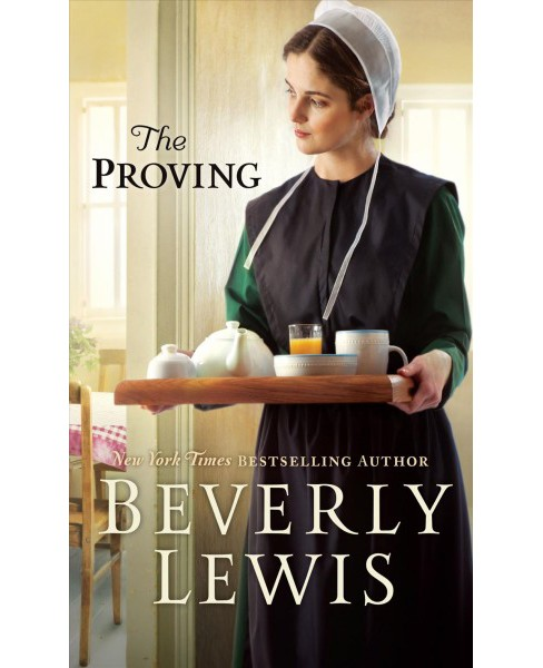 Proving -  Large Print by Beverly Lewis (Hardcover) - image 1 of 1
