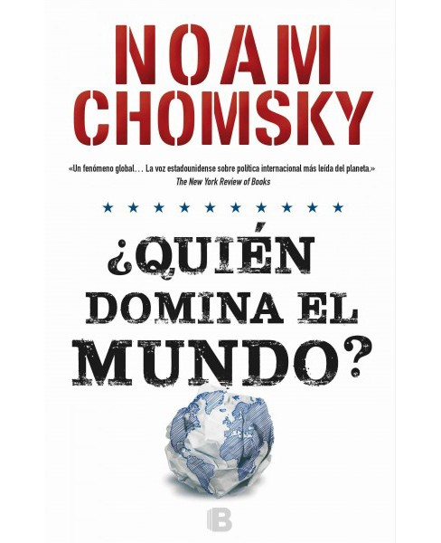 Quién domina el mundo?/ Who Rules the World? (Paperback) (Noam Chomsky) - image 1 of 1