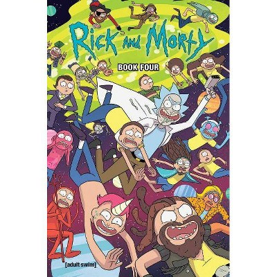 Rick and Morty Book Four, 4 - by  Kyle Starks & Tini Howard (Hardcover)