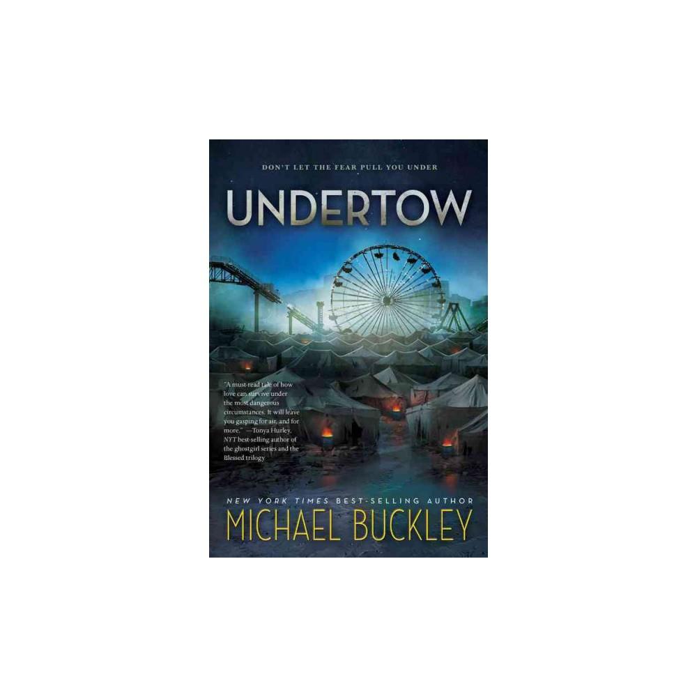 Undertow (Reprint) (Paperback) (Michael Buckley)