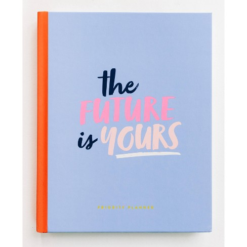 The Future Is Yours Planner - Start Today by Rachel Hollis (Target Exclusive) (Hardcover) - image 1 of 4