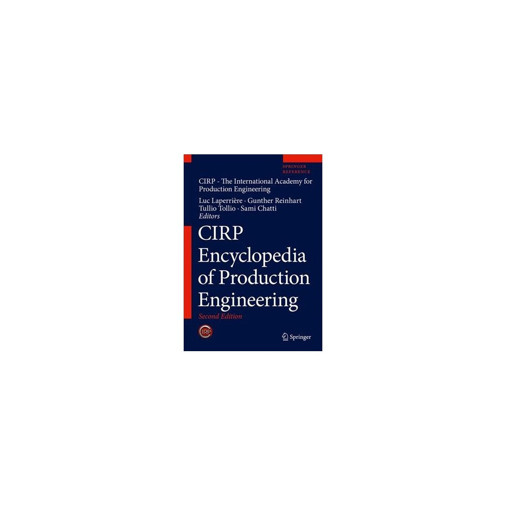 Cirp Encyclopedia of Production Engineering - 2 by Sami Chatti (Hardcover)