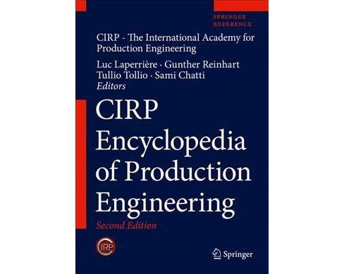 Cirp Encyclopedia of Production Engineering : With Digital Download (Hardcover) - image 1 of 1