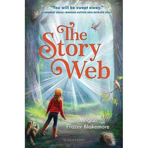 The Story Web - by  Megan Frazer Blakemore (Hardcover) - image 1 of 1