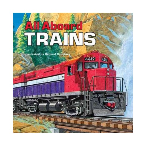 All Aboard Trains - (Reading Railroad Books) by  Deborah Harding (Paperback) - image 1 of 1