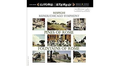 Fritz Reiner - Respighi:Pines Of Rome & Fountains Of (Vinyl) - image 1 of 1