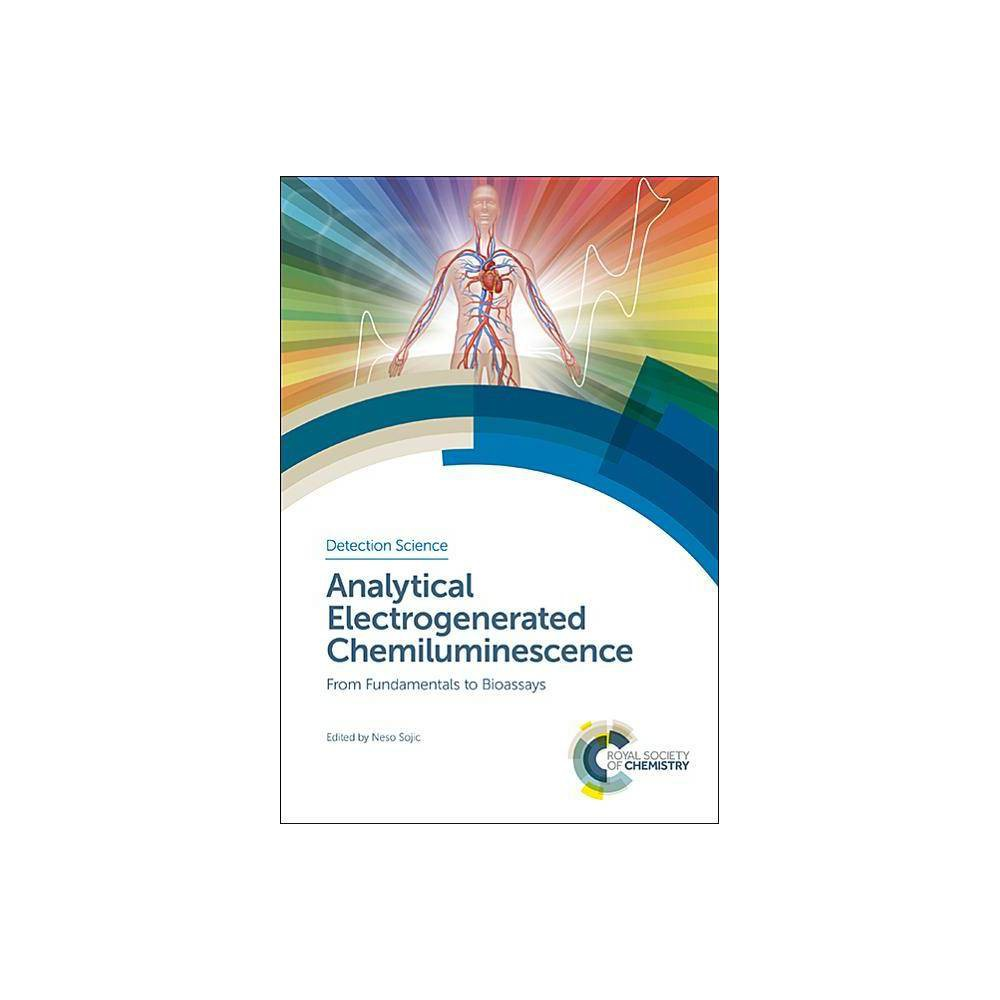 Analytical Electrogenerated Chemiluminescence - (Detection Science) (Hardcover)