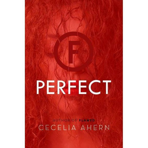 Perfect - (Flawed) by  Cecelia Ahern (Paperback) - image 1 of 1