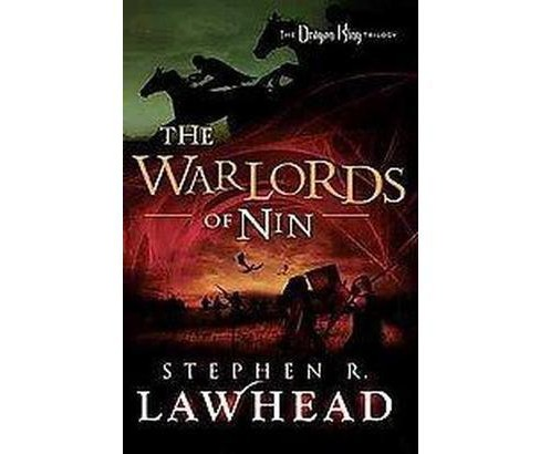 The Warlords of Nin ( The Dragon King Trilogy) (Reprint) (Paperback) - image 1 of 1