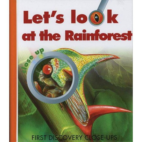 Let's Look at the Rainforest - (First Discovery Close Ups) by  Caroline Allaire (Hardcover) - image 1 of 1