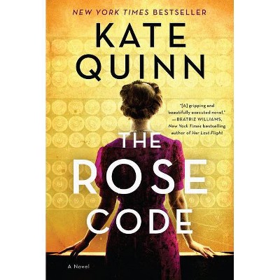 The Rose Code - by Kate Quinn (Paperback)