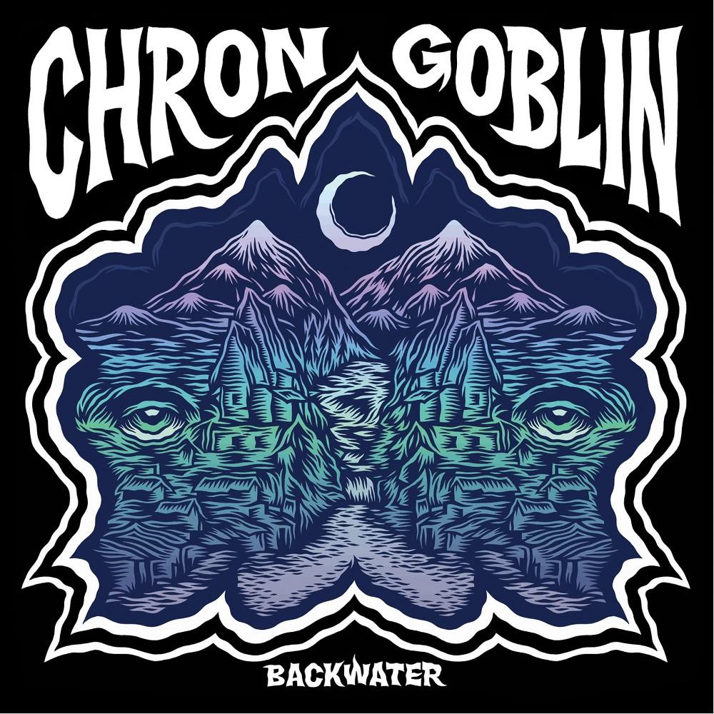 Chron Goblin - Backwater (CD)
