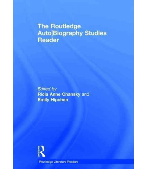 Routledge Auto/Biography Studies Reader (Hardcover) - image 1 of 1