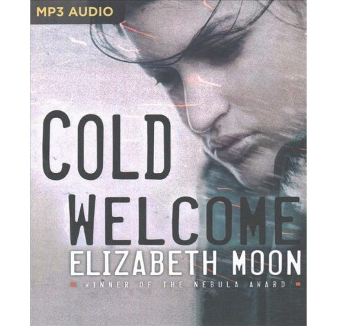 Cold Welcome (MP3-CD) (Elizabeth Moon) - image 1 of 1