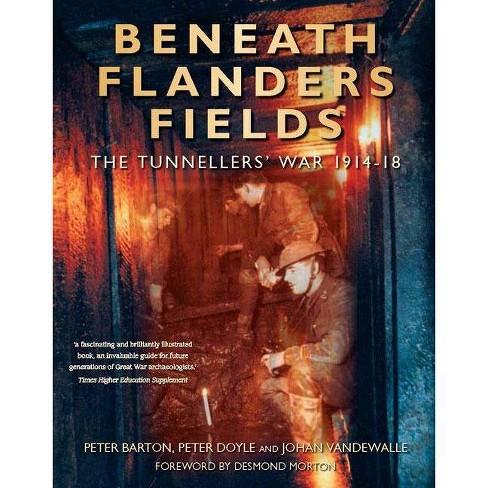 Beneath Flanders Fields - by  Peter Barton & Peter Doyle & Johan Vandewalle (Paperback) - image 1 of 1