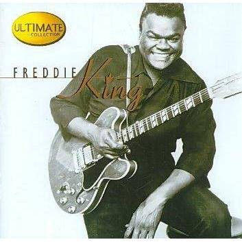 Freddie King - Ultimate Collection (CD)