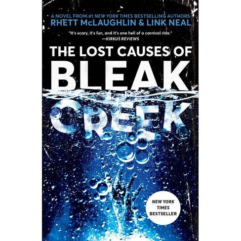 The Lost Causes of Bleak Creek - by Rhett McLaughlin (Paperback) - image 1 of 1