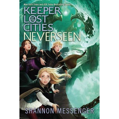 Neverseen, Volume 4 - (Keeper of the Lost Cities) by Shannon Messenger (Paperback)