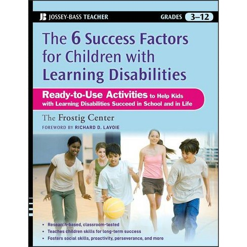 The 6 Success Factors for Children with Learning Disabilities - (Jossey-Bass Teacher) (Paperback) - image 1 of 1