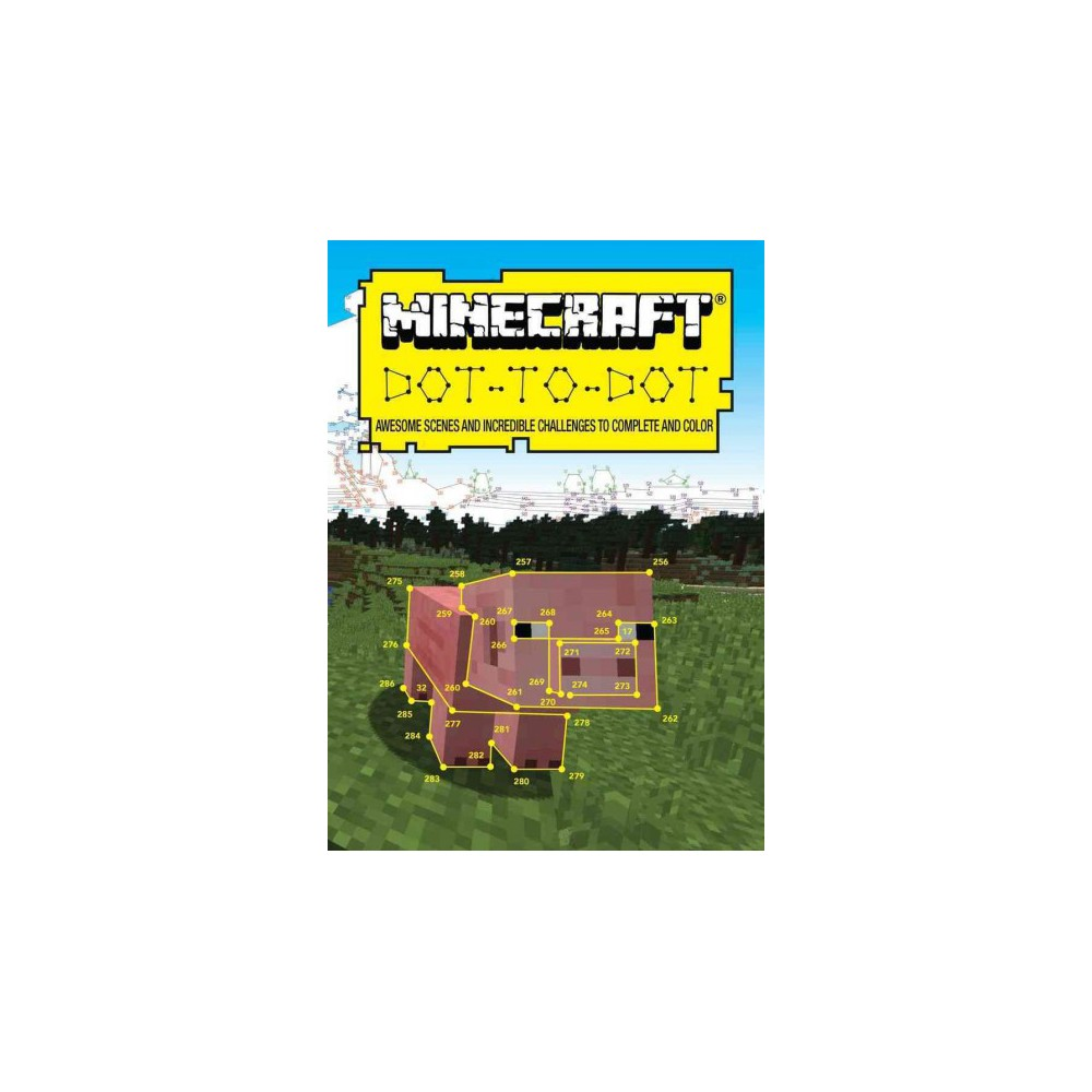 Minecraft Dot-to-dot : Awesome Scenes and Incredible Challenges to Complete and Color (Paperback)