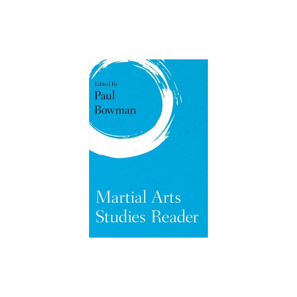 Martial Arts Studies Reader - (Martial Arts Studies) (Paperback)