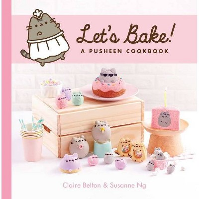Let's Bake! - (Pusheen Book)by Claire Belton & Susanne Ng (Hardcover)