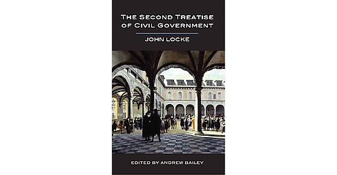 Second Treatise of Civil Government (Paperback) (John Locke) - image 1 of 1
