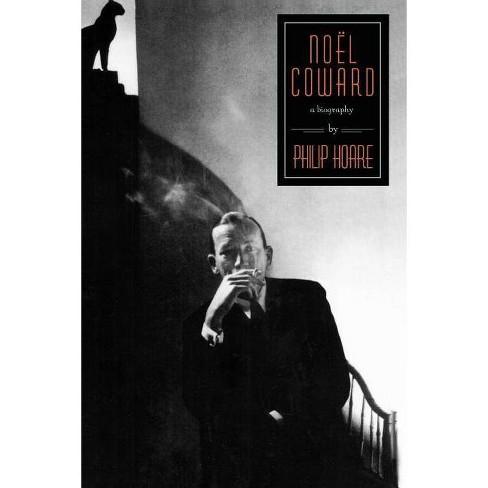 Noel Coward - by  Philip Hoare (Paperback) - image 1 of 1
