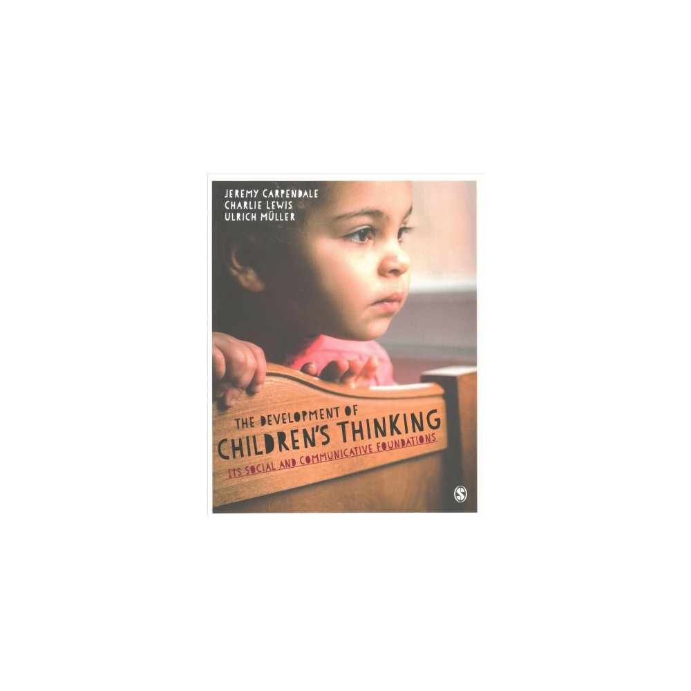 Development of Children's Thinking : Its Social and Communicative Foundations - (Paperback)