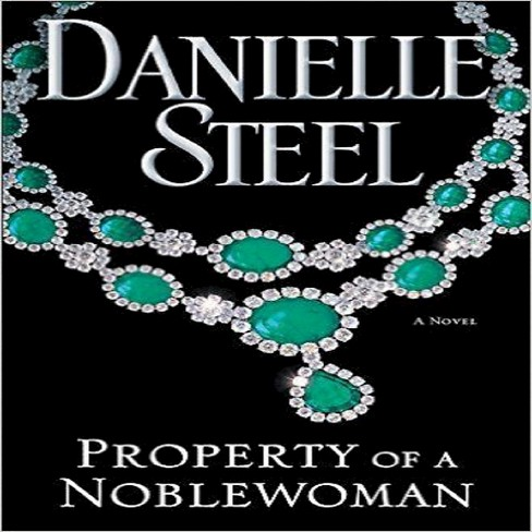Property of a Nobelwoman by Danielle Steel (Hardcover) by Danielle Steel - image 1 of 1
