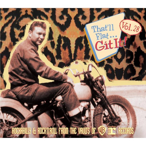 Various - That'll Flat Git It: Vol. 28: Rockabilly & Rock 'n' Roll from Vaults of Warner Reprise (CD) - image 1 of 1