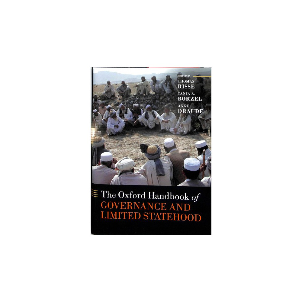 Oxford Handbook of Governance and Limited Statehood - (Hardcover)