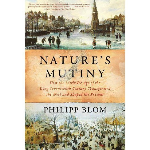 Nature's Mutiny - by  Philipp Blom (Paperback) - image 1 of 1