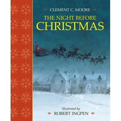 The Night Before Christmas - by  Clement C Moore (Hardcover)