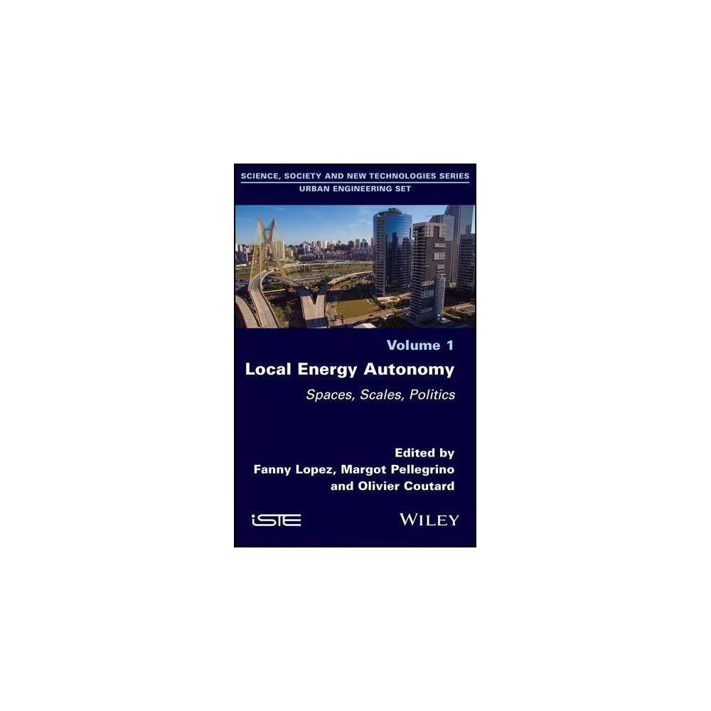 Local Energy Autonomy - by Fanny Lopez (Hardcover)