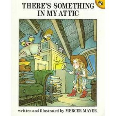 There's Something in My Attic (Reissue)(Paperback)(Mercer Mayer)