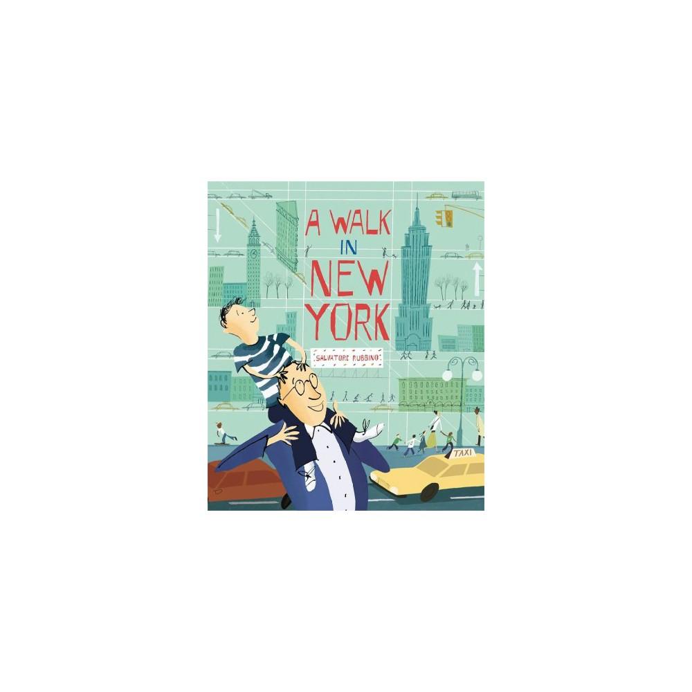 Walk in New York - by Salvatore Rubbino (School And Library) Walk in New York - by Salvatore Rubbino (School And Library)