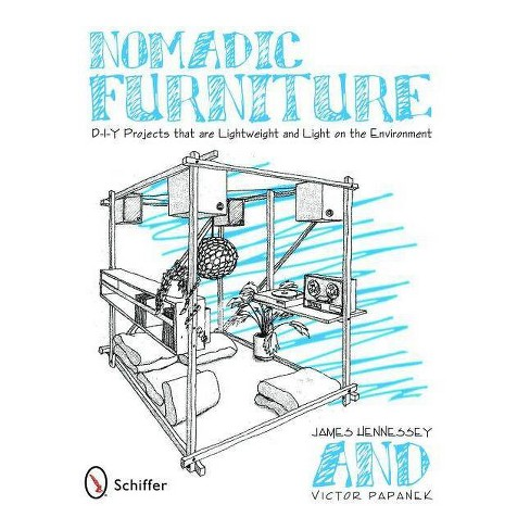Nomadic Furniture - by  James Hennessey (Paperback) - image 1 of 1