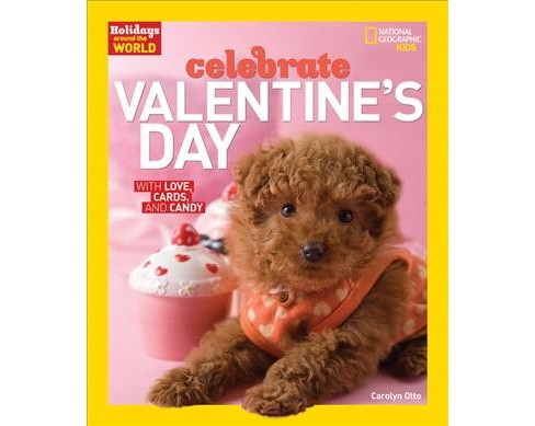 Celebrate Valentine's Day (Paperback) (Carolyn Otto) - image 1 of 1